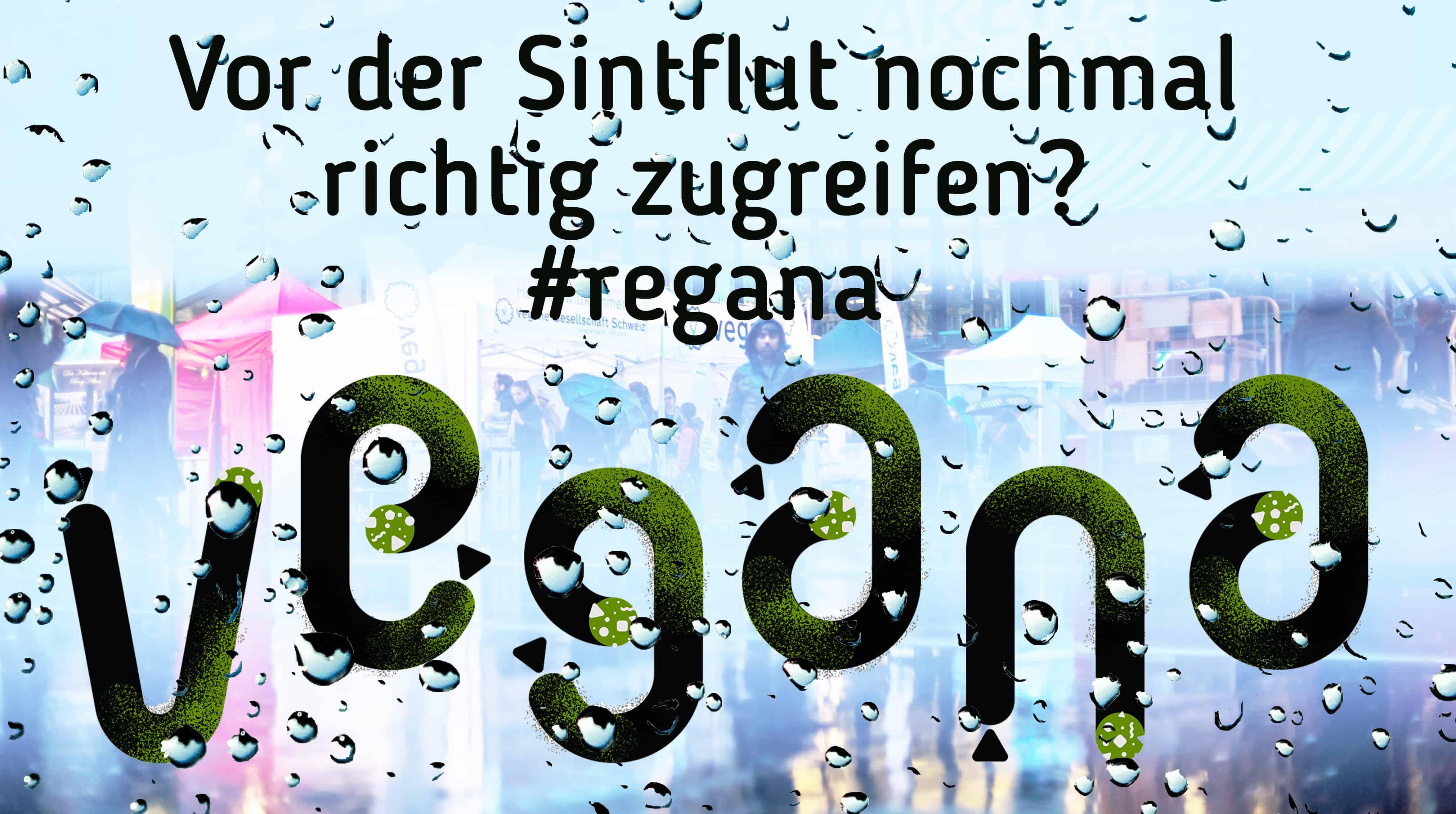 HEUTE UND MORGEN IST #REGANA