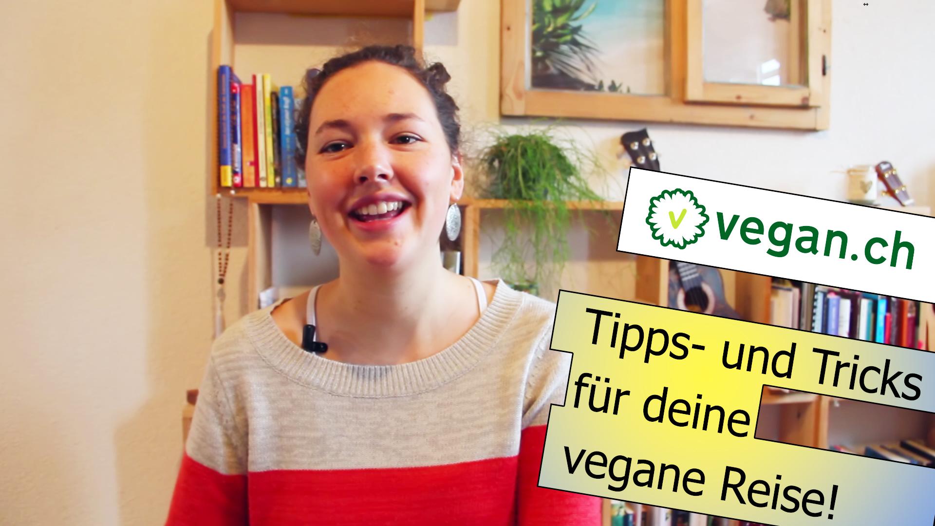 vegane Reisetipps und -tricks mit Michelle