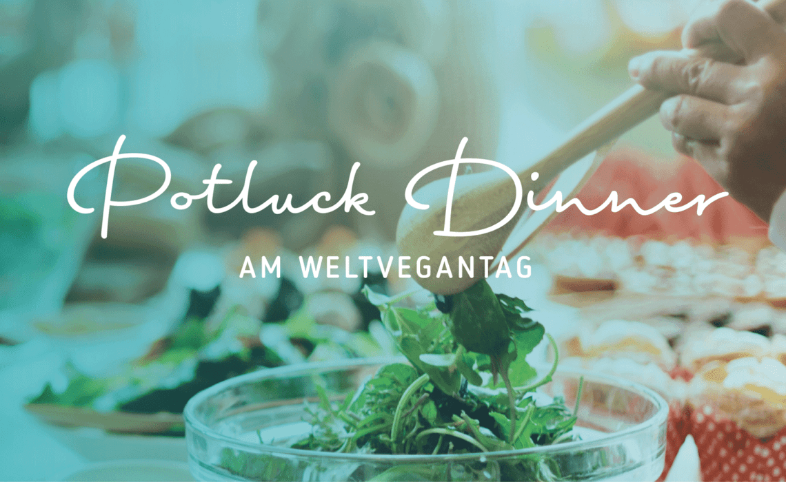 Pot­luck Din­ner am Welt­ve­gan­tag