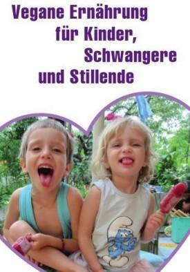 Broschüre: Vegane Ernährung für Kinder, Schwangere und Stillende
