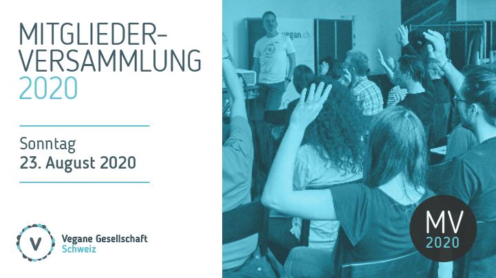 Mitgliederversammlung Vegane Gesellschaft Schweiz 2020